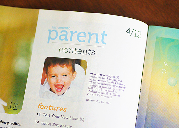 published in sacramento parent magazine april issue with father and son inside cover credits